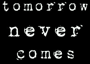 Mahabharata story: Tomorrow never comes!